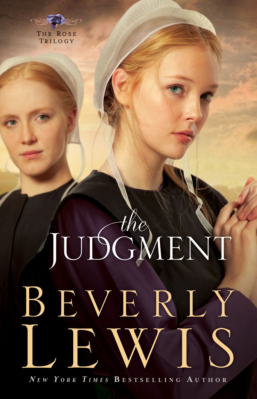 Judgment, The (The Rose Trilogy Book #2) By: Beverly Lewis