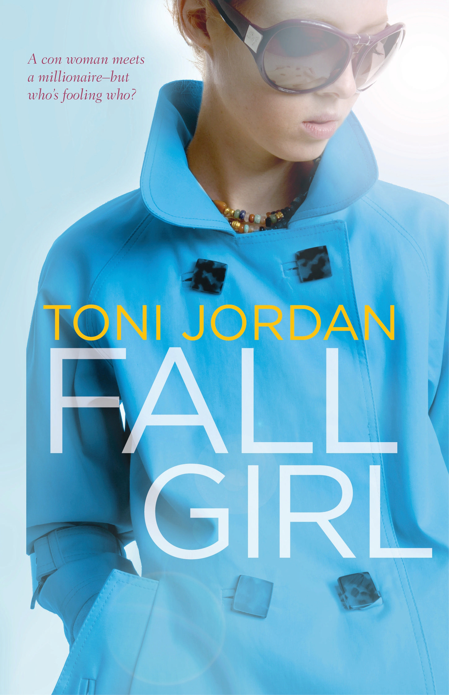 Fall Girl By: Toni Jordan