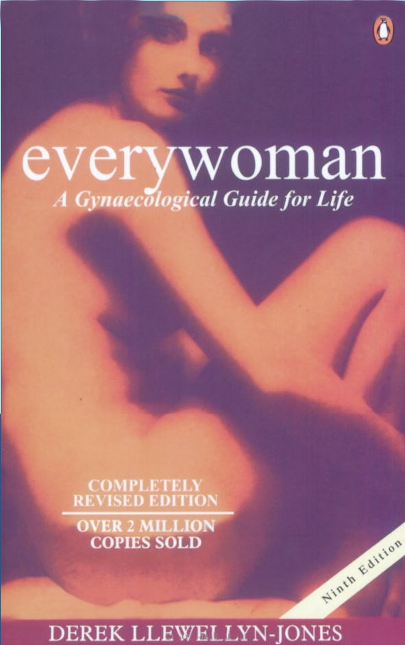 Everywoman A Gynaecological Guide for Life