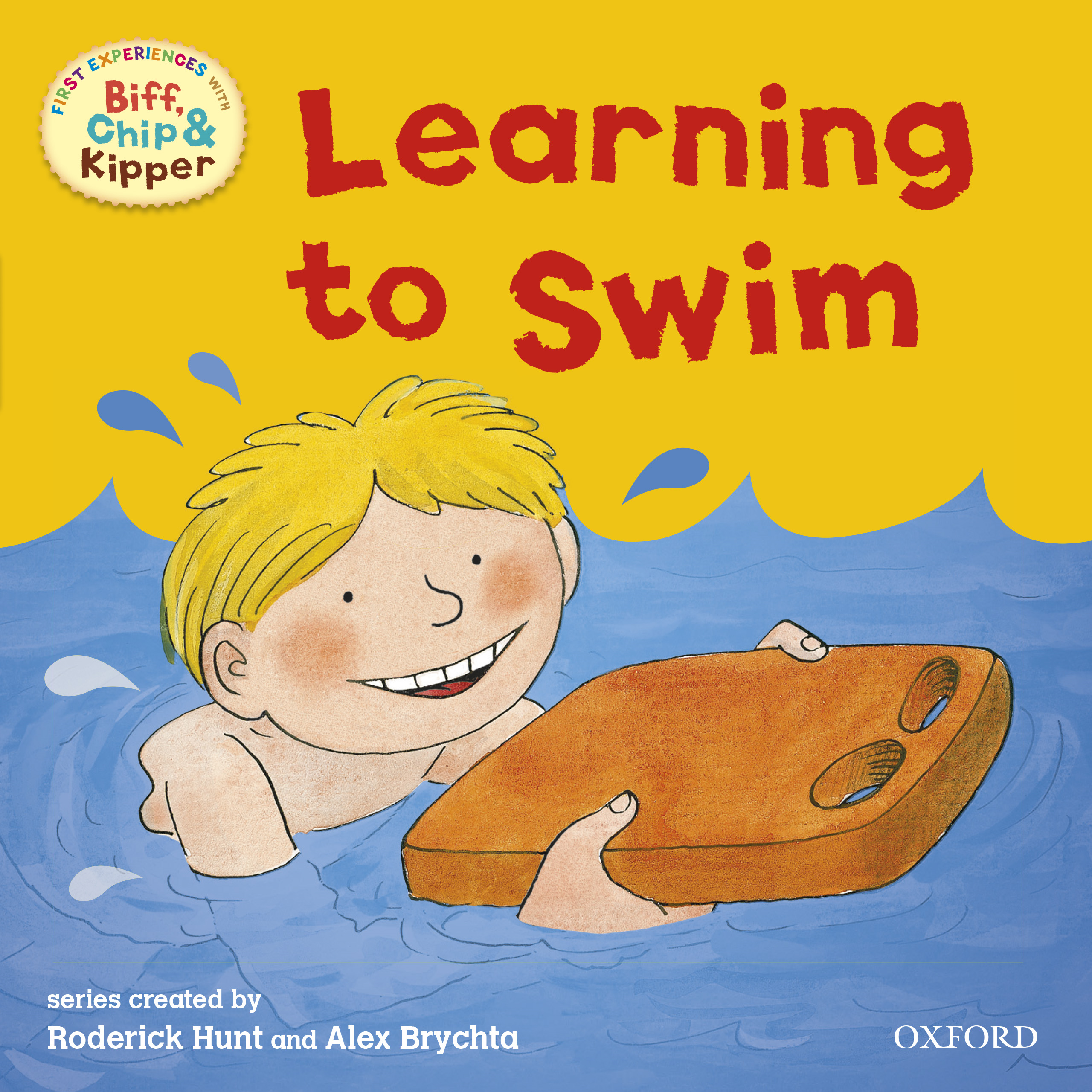 Learning to Swim (First Experiences with Biff,  Chip and Kipper)