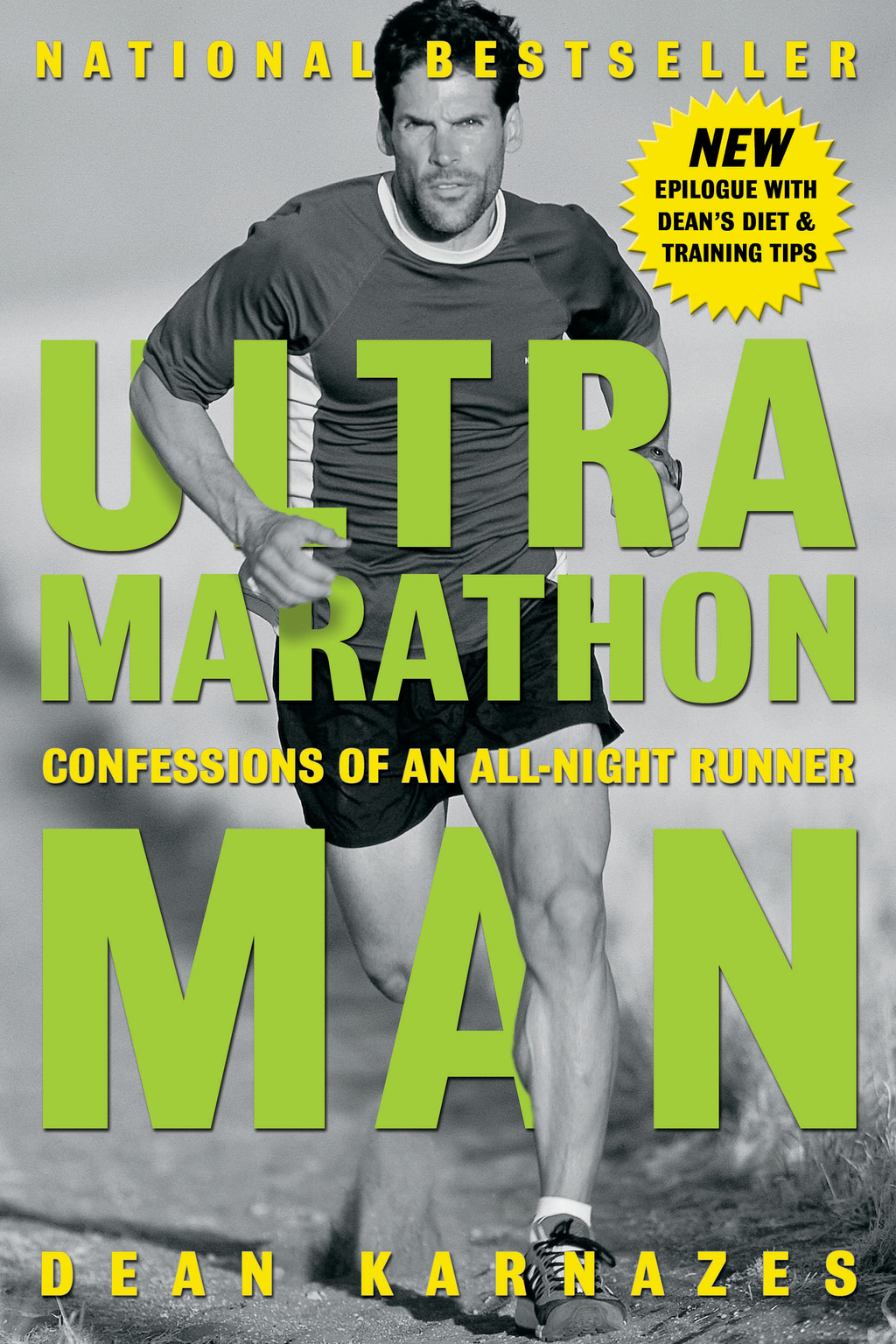 Ultramarathon Man By: Dean Karnazes