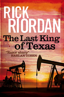 The Last King Of Texas: