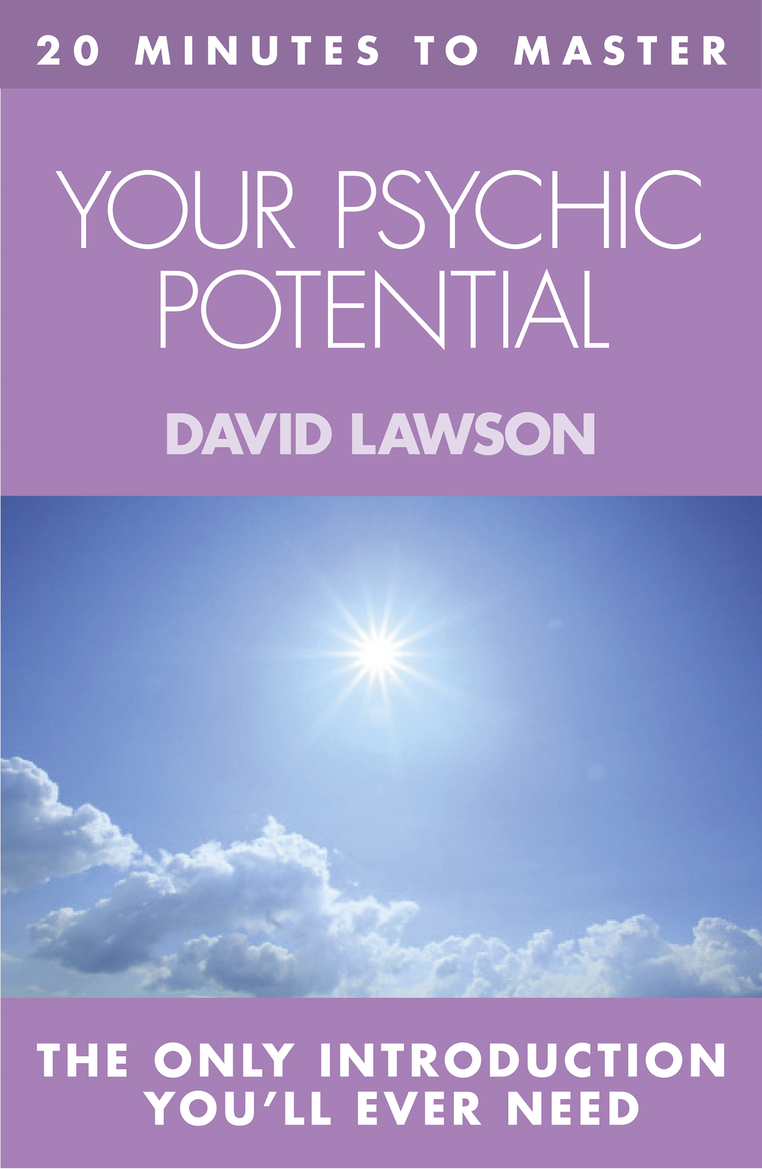 20 MINUTES TO MASTER ? YOUR PSYCHIC POTENTIAL
