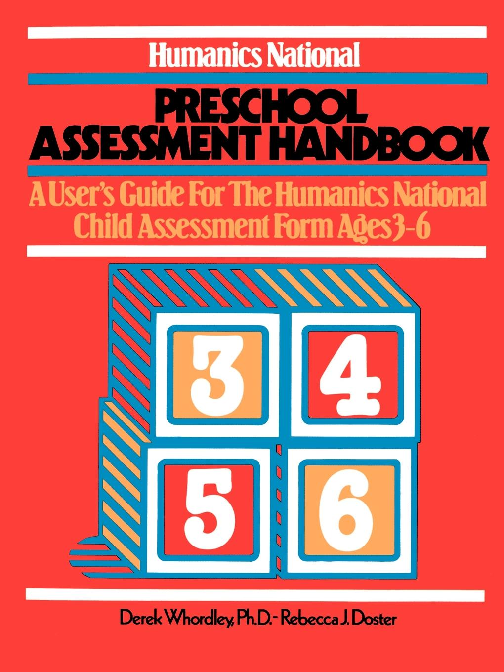 Humanics National Preschool Assessment Handbook By: Derek Whordley, Ph.D.