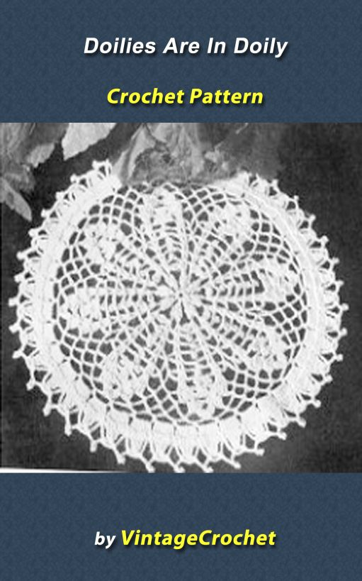 Doilies Are In Again: Doily Vintage Crochet Pattern eBook By: Vintage Crochet