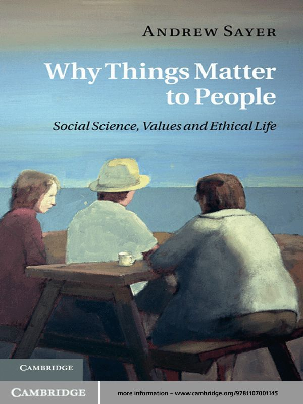 Why Things Matter to People By: Andrew Sayer