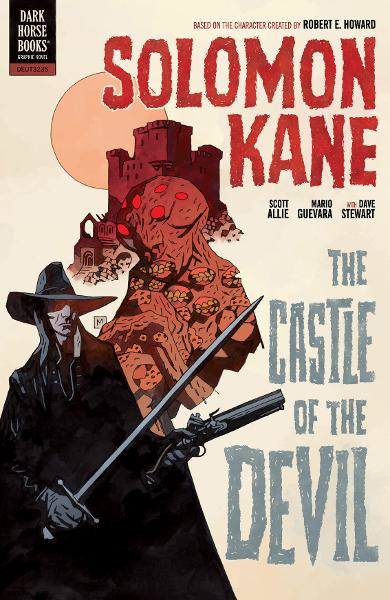 Solomon Kane Volume 1: The Castle of the Devil By: Scott Allie, Mario Guevara (Penciller), Dave Stewart (colorist), Mike Mignola (cover artist)
