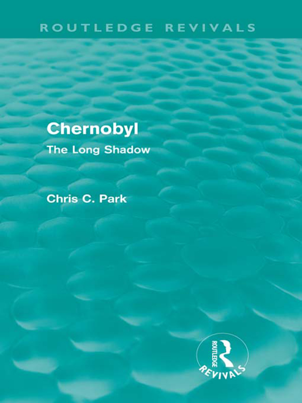 Chernobyl (Routledge Revivals) The Long Shadow