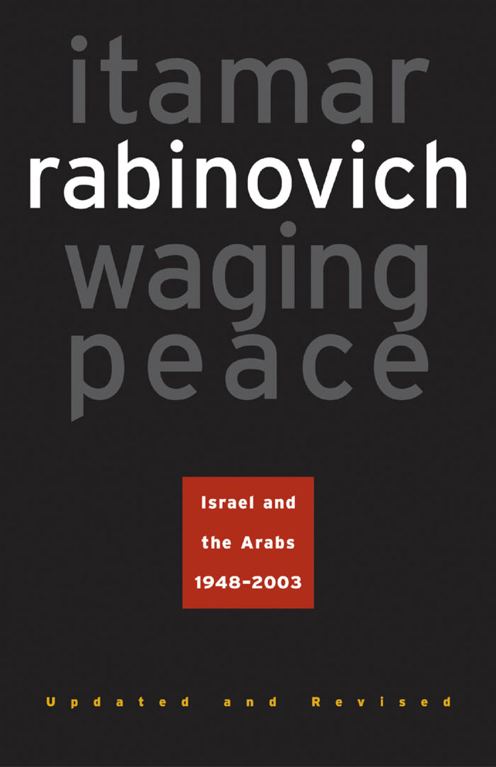 Waging Peace By: Itamar Rabinovich
