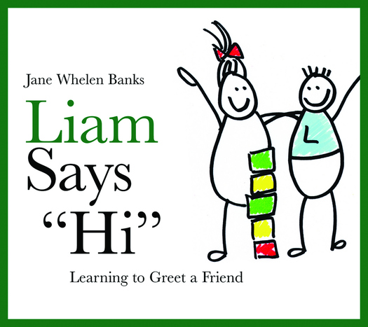 """Liam Says """"Hi"""" Learning to Greet a Friend"""