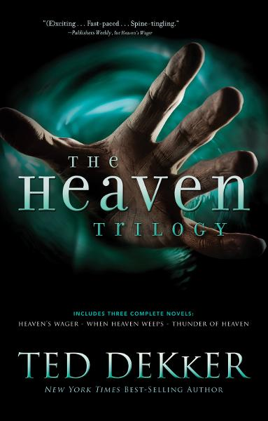 The Heaven Trilogy By: Ted Dekker
