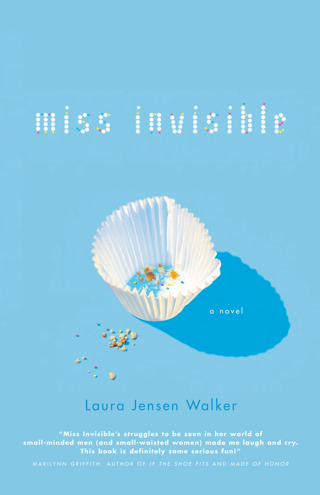 Miss Invisible By: Laura Walker