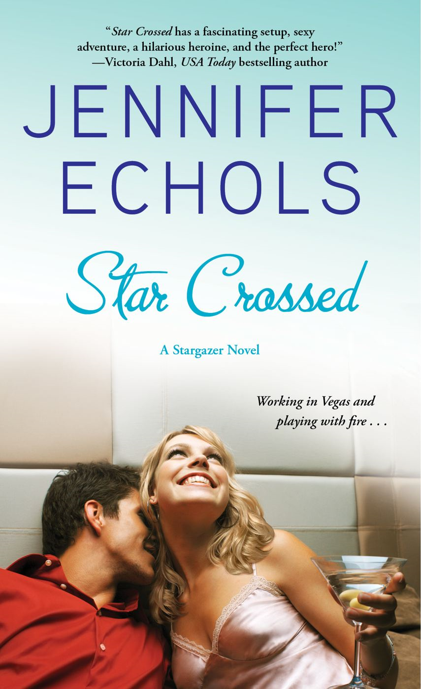 Star Crossed By: Jennifer Echols