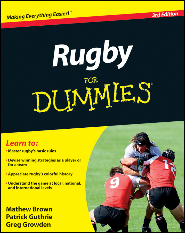Rugby For Dummies By: Greg Growden,Mathew Brown,Patrick Guthrie
