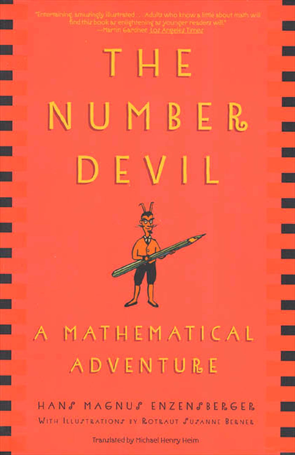 The Number Devil By: Hans Magnus Enzensberger,Rotraut Susanne Berner