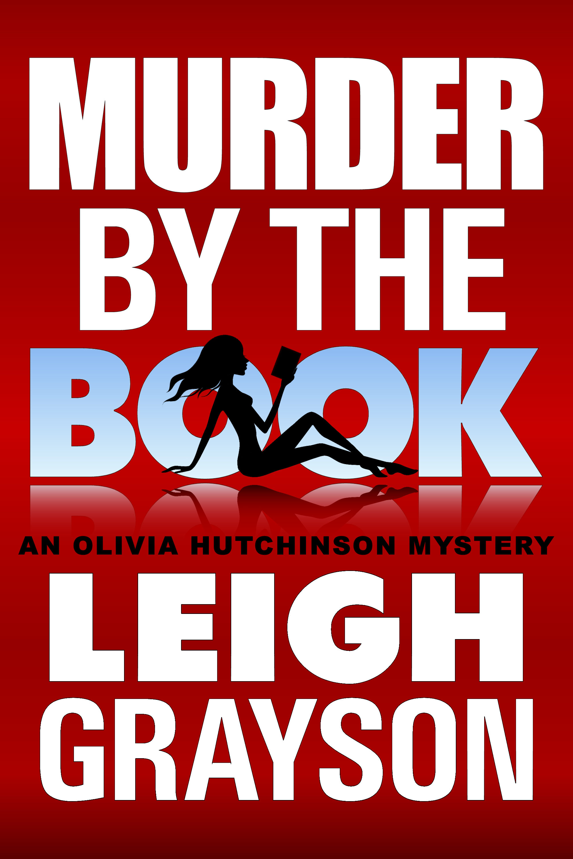 Murder by the Book By: Leigh Grayson