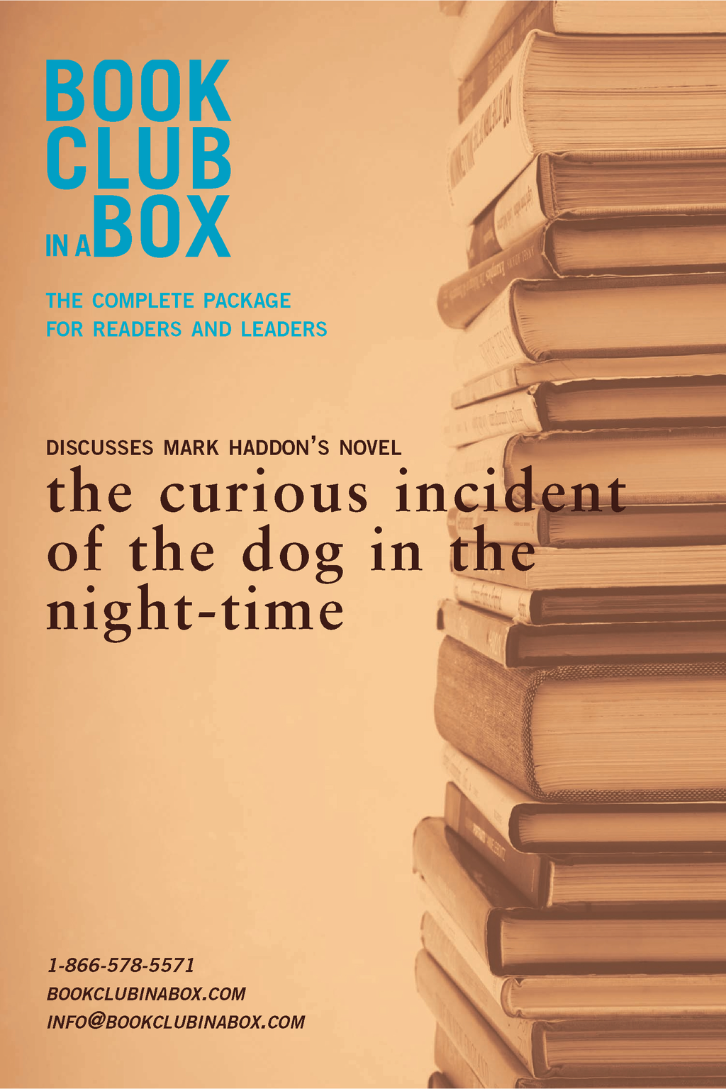Bookclub-in-a-Box Discusses Mark Haddon's novel, the curious incident of the dog in the night-time: The complete package for readers and leaders By: Marilyn Herbert