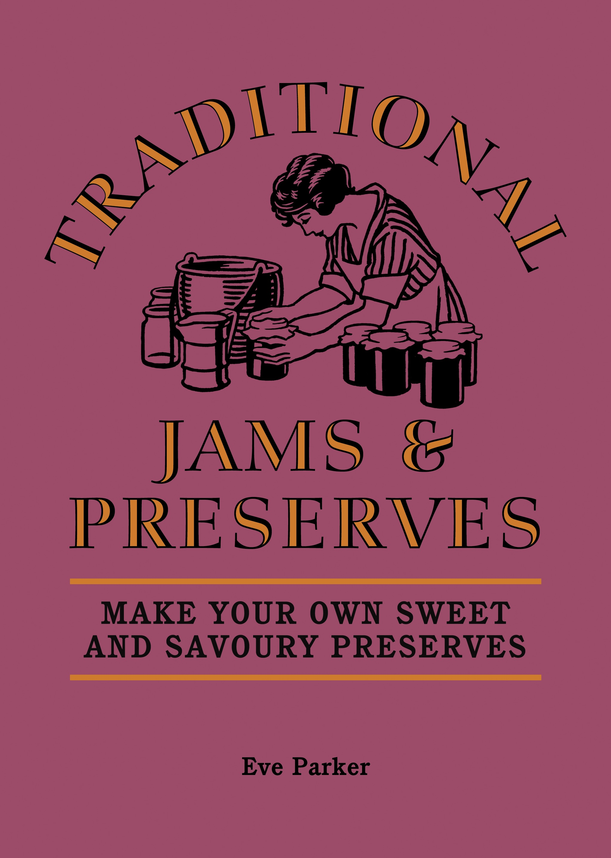 Traditional Jams and Preserves