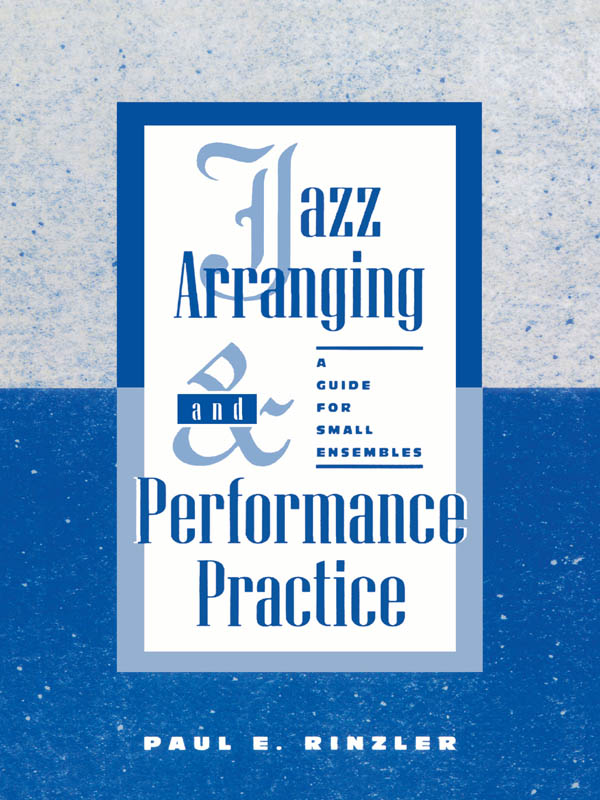 Jazz Arranging and Performance Practice