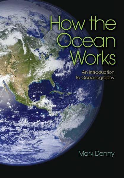 How the Ocean Works An Introduction to Oceanography