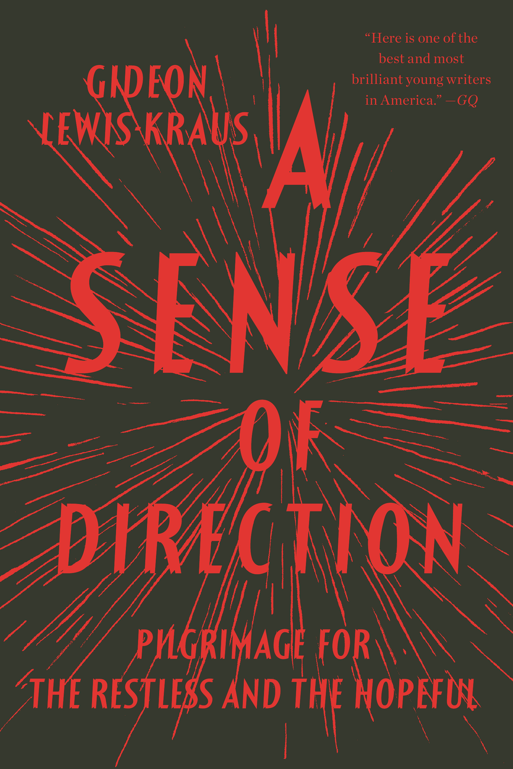 A Sense of Direction By: Gideon Lewis-Kraus