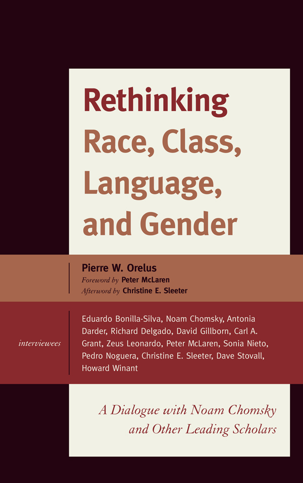 Rethinking Race, Class, Language, and Gender By: Pierre W. Orelus