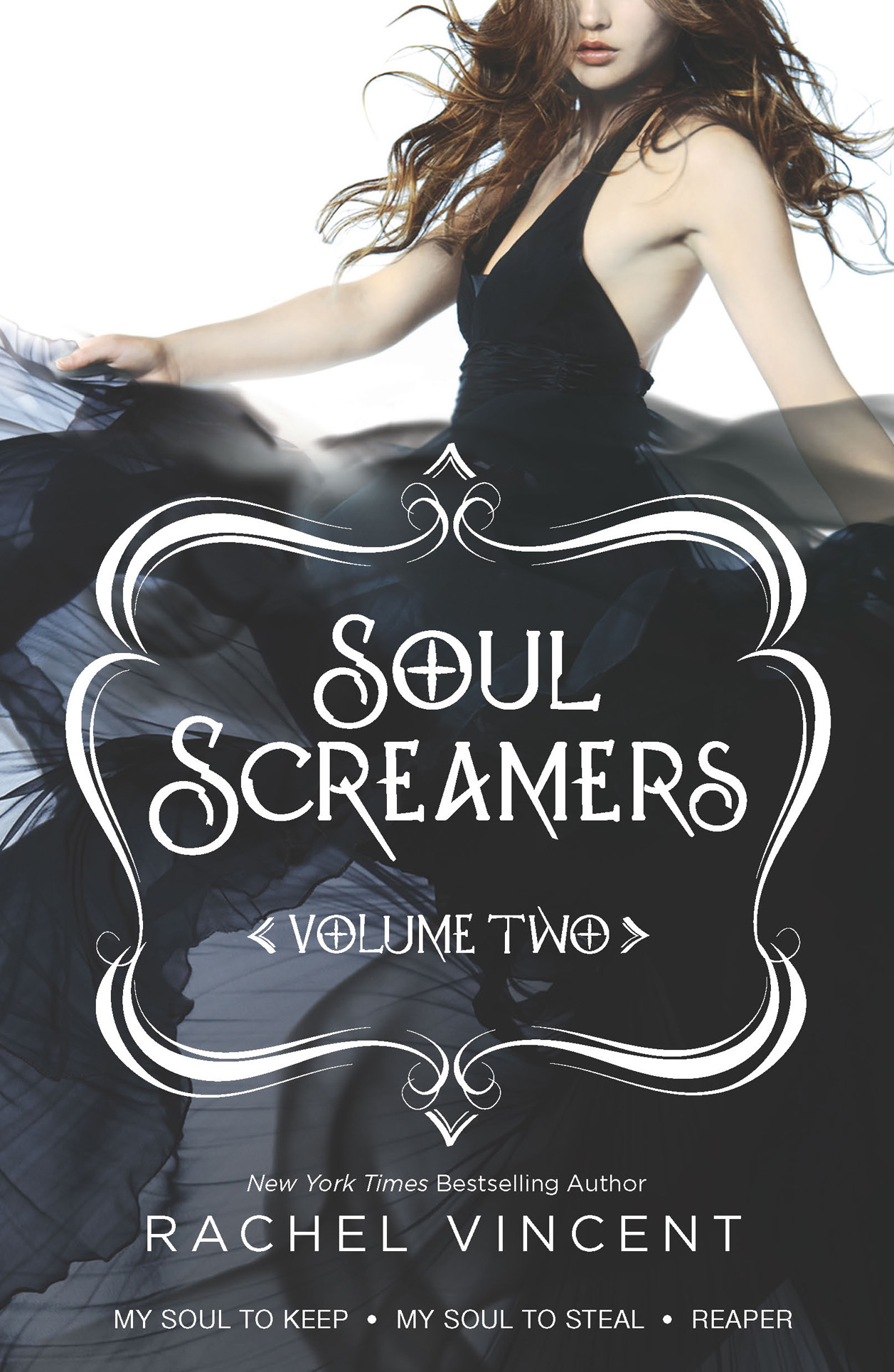 Soul Screamers Volume Two By: Rachel Vincent