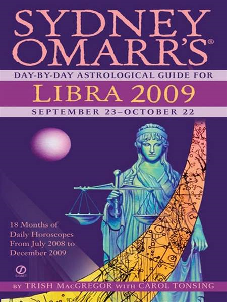 Sydney Omarr's Day-By-Day Astrological Guide for the Year 2009: Libra
