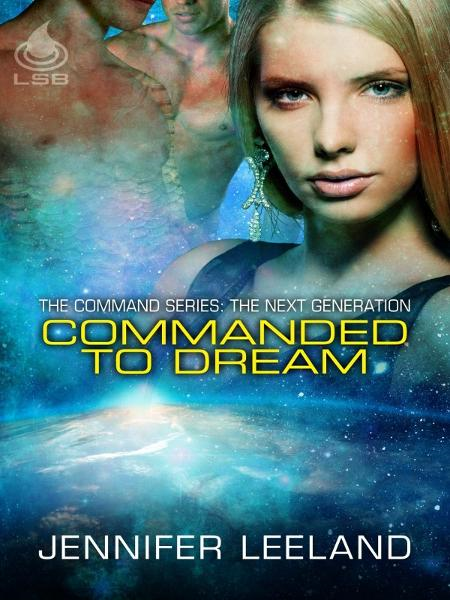 Commanded To Dream: The Next Generation