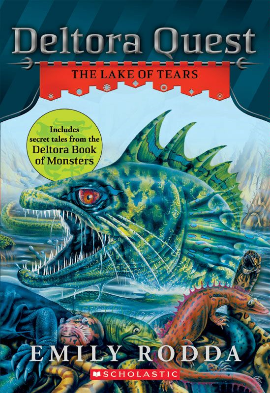 Deltora Quest #2: The Lake of Tears By: Emily Rodda