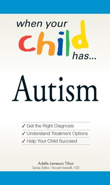 When Your Child Has? Autism
