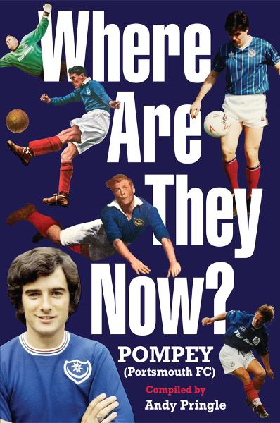 Where Are They Now?: Portsmouth FC By: Andy Pringle