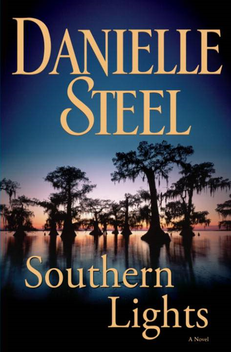 Southern Lights By: Danielle Steel