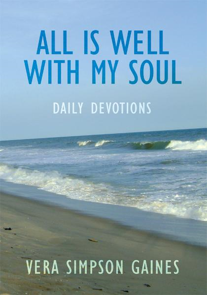 All is Well With My Soul Daily Devotions