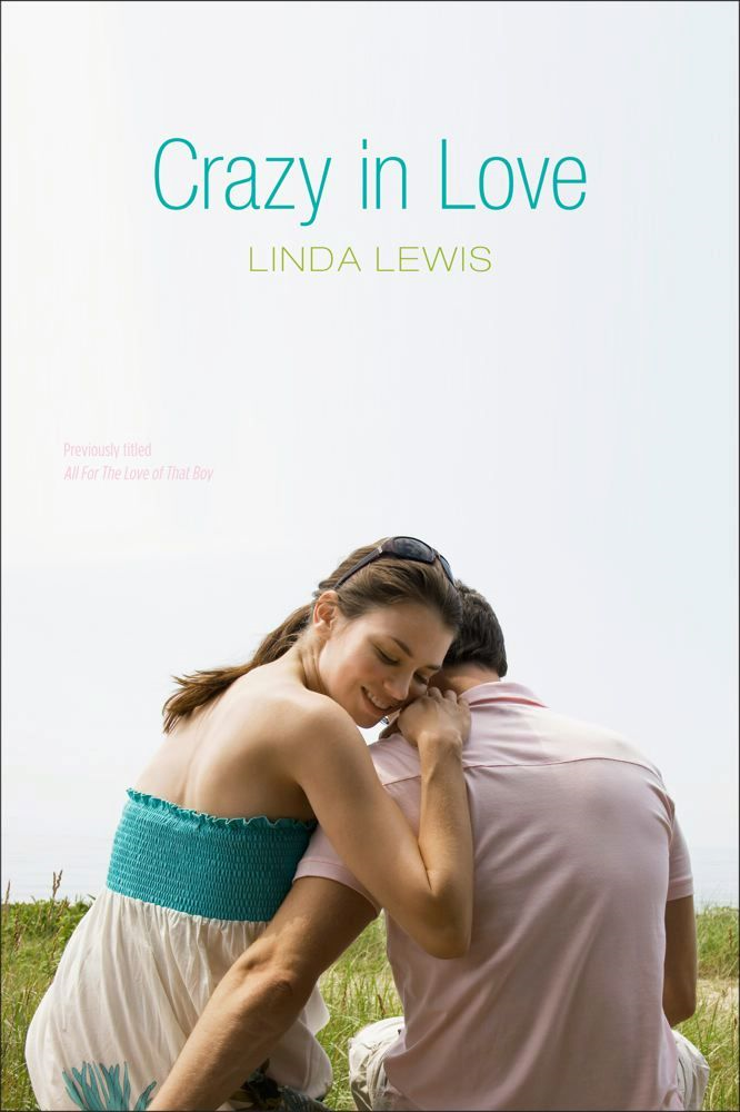 Crazy in Love By: Linda Lewis