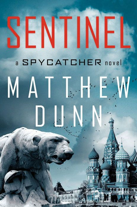 Sentinel By: Matthew Dunn