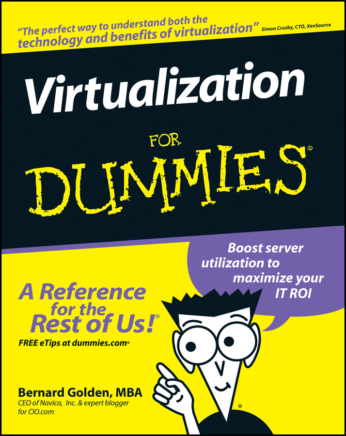 Virtualization For Dummies By: Bernard Golden
