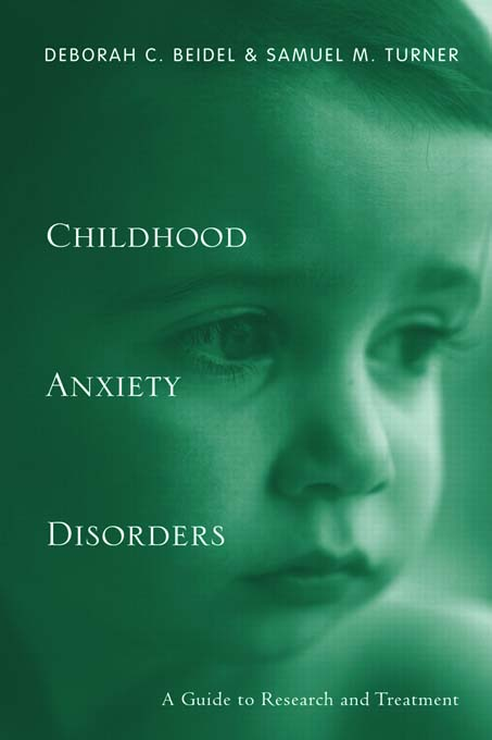 Childhood Anxiety Disorders: A Guide to Research and Treatment