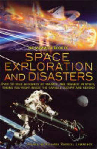 The Mammoth Book of Space Exploration and Disaster By: Richard  Russell Lawrence