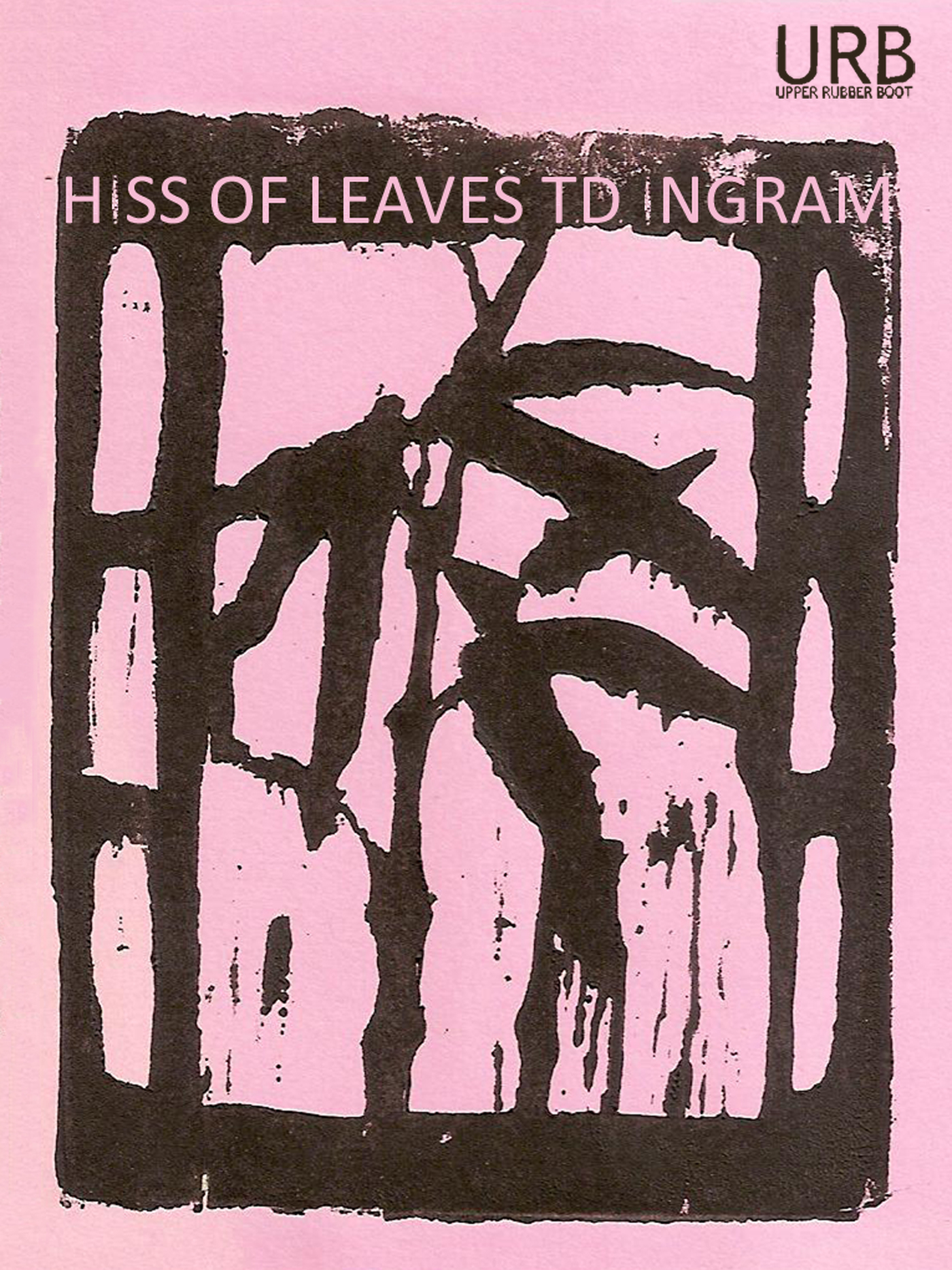 Hiss of Leaves By: T.D. Ingram