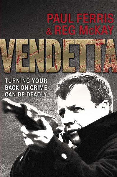 Vendetta By: Paul Ferris