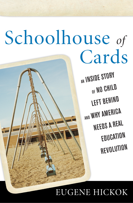 Schoolhouse of Cards By: Eugene Hickok