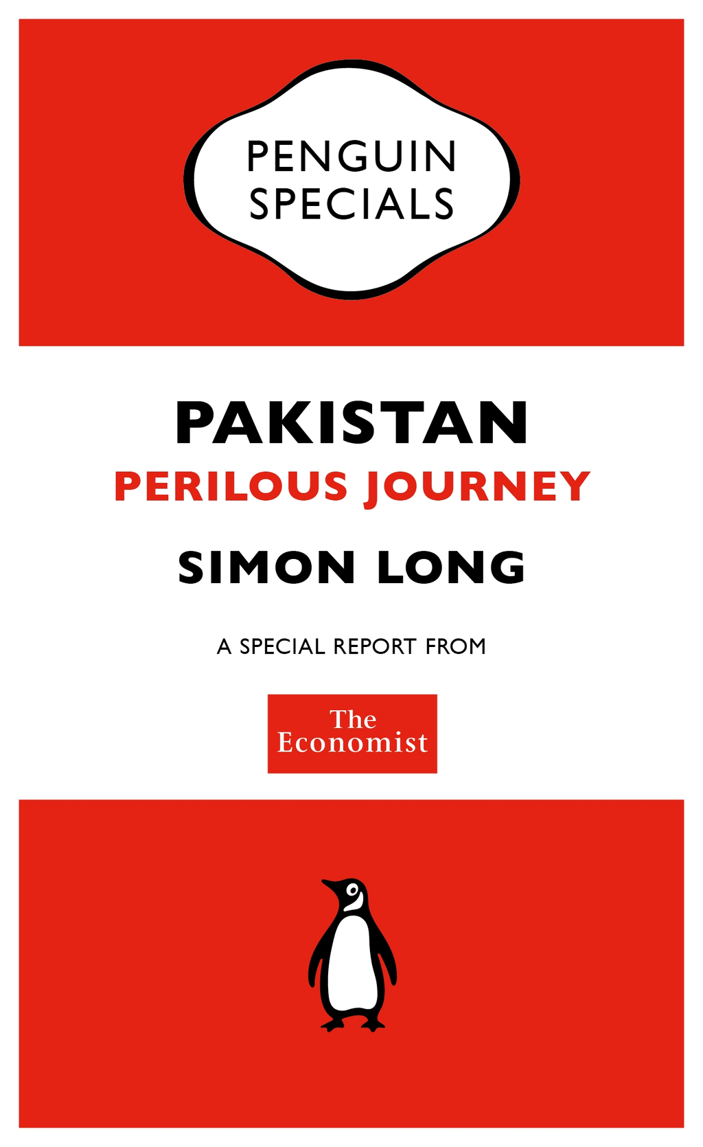 The Economist: Pakistan (Penguin Specials) By: The Economist