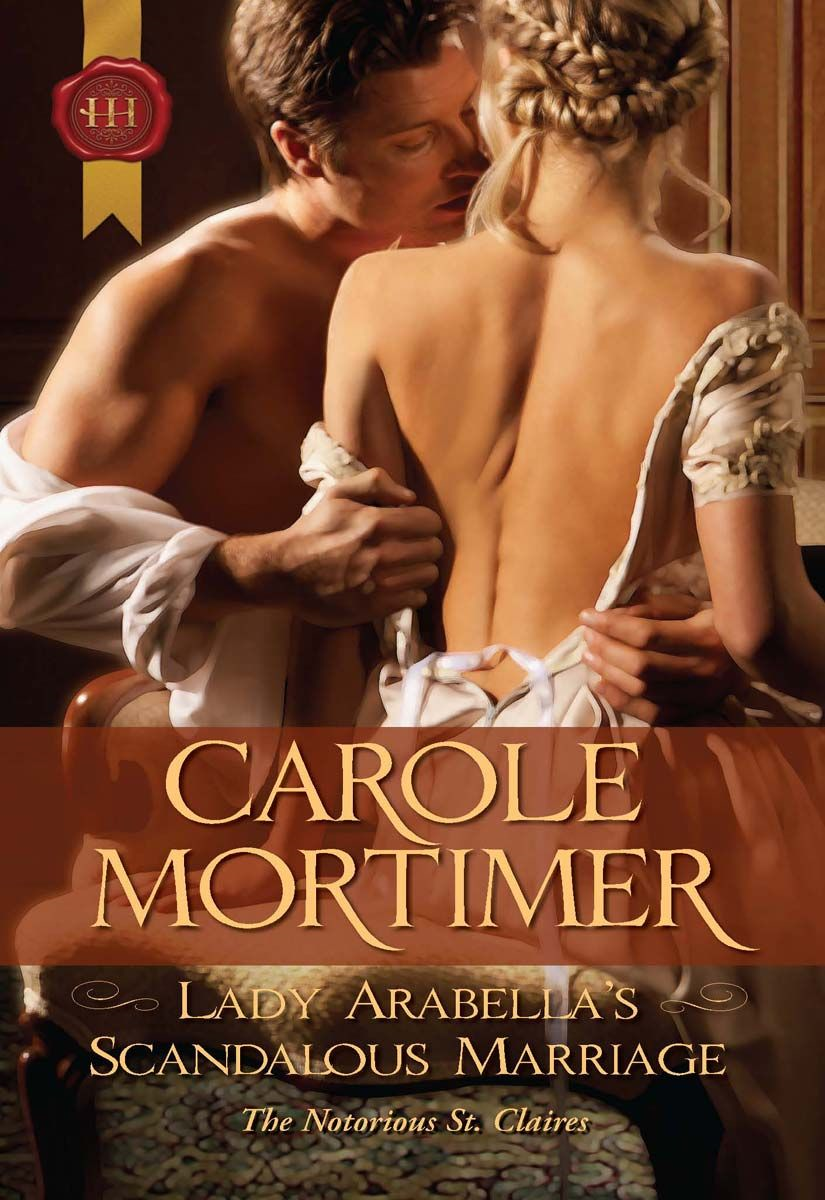 Lady Arabella's Scandalous Marriage By: Carole Mortimer