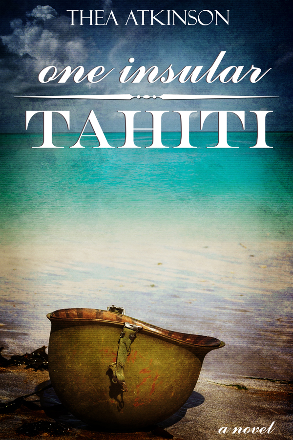 One Insular Tahiti By: Thea Atkinson
