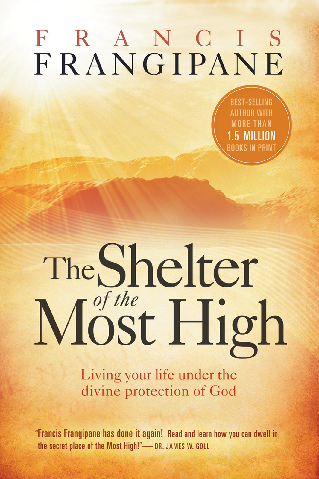 The Shelter Of The Most High By: Francis Frangipane