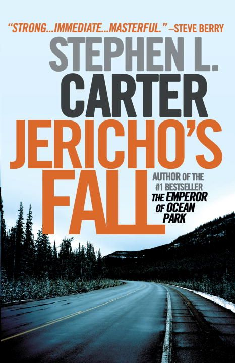 Jericho's Fall By: Stephen L. Carter