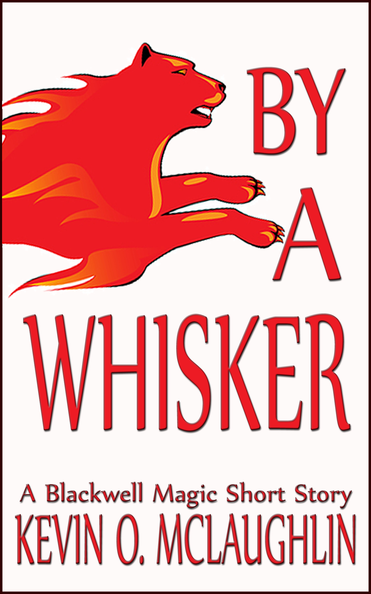 By A Whisker: A Blackwell Magic Short Story
