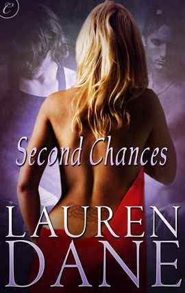 Second Chances By: Lauren Dane