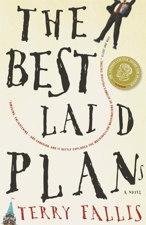 The Best Laid Plans By: Terry Fallis